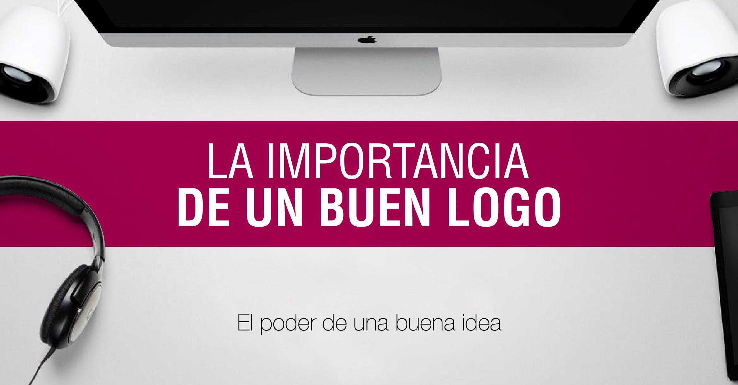 La importancia de un buen Logo