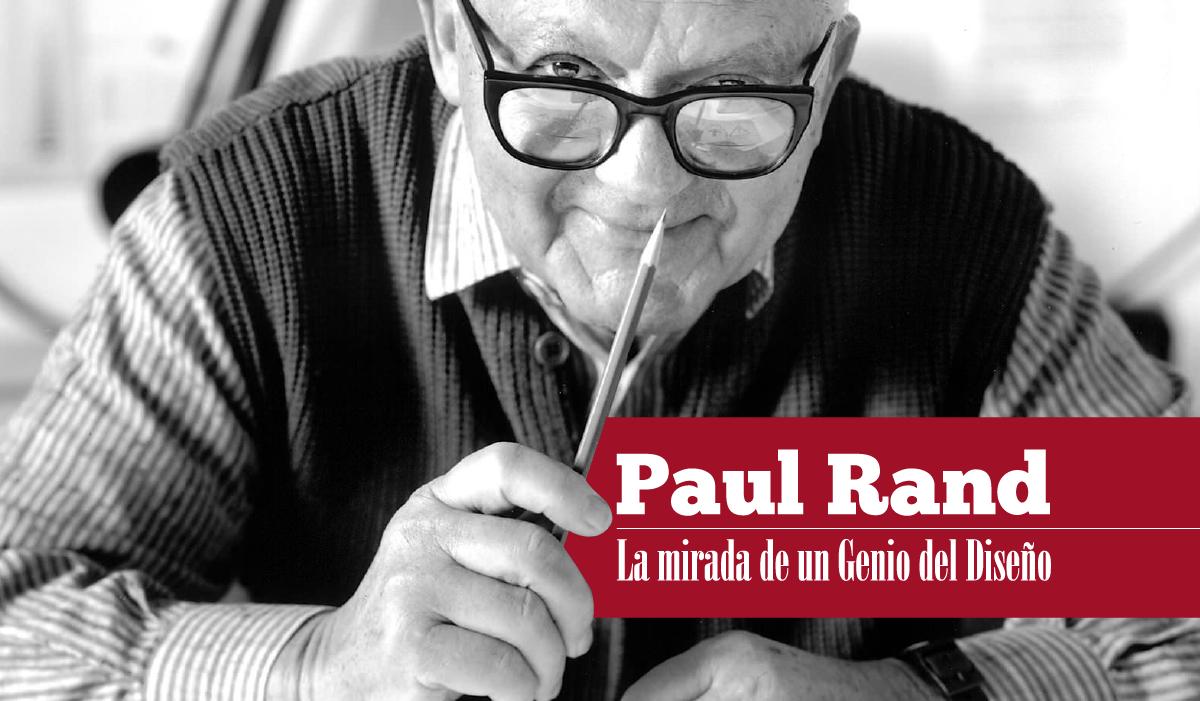 Paul RAND biografia - paul rand ibm - el padre del diseño - paul rand logos - paul rand estilo - diseños logos - historia del diseño