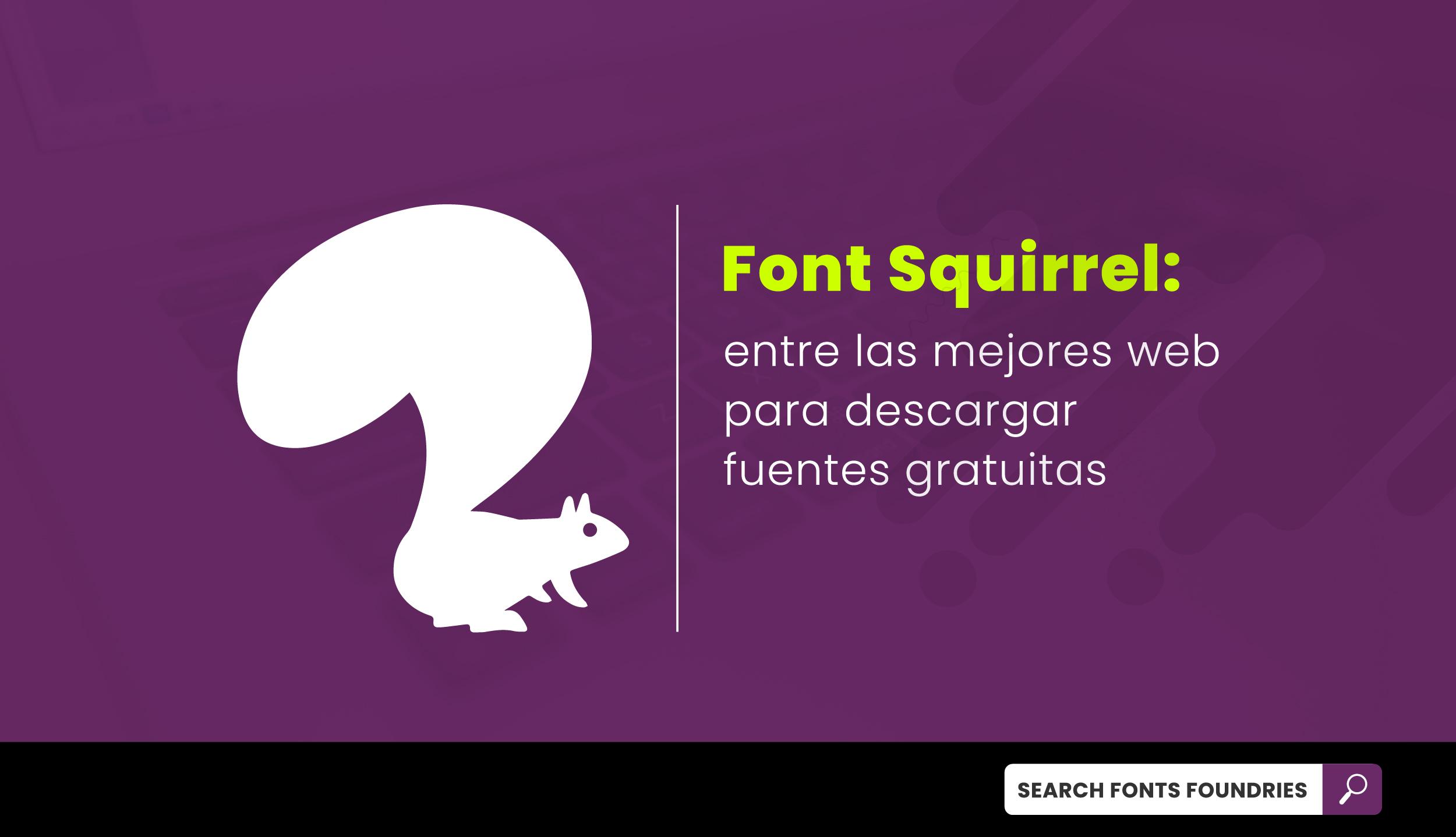 Font Squirrel Post