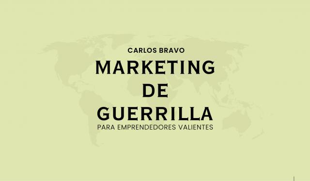 Marketing de Guerrilla - pdf - Carlos Bravo