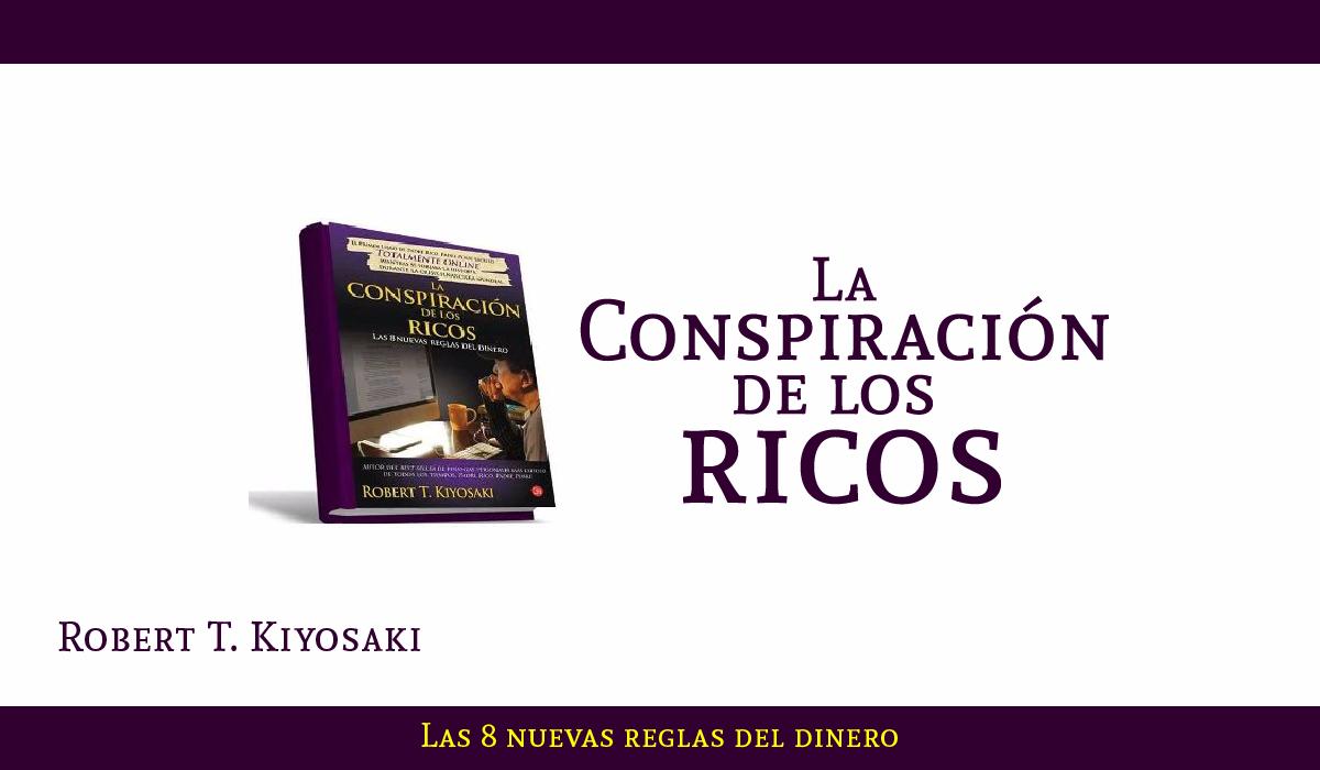 La conspiración de los ricos pdf _ roberto kiyosaki _ libro _ emprendedores