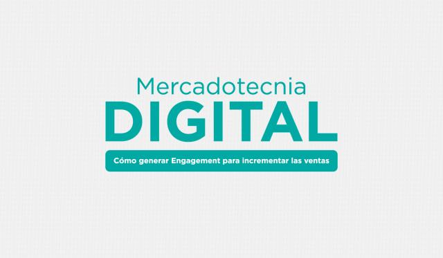 Mercadotecnia digital _ engagement _ redes sociales _ medios de difusion _ publicidad