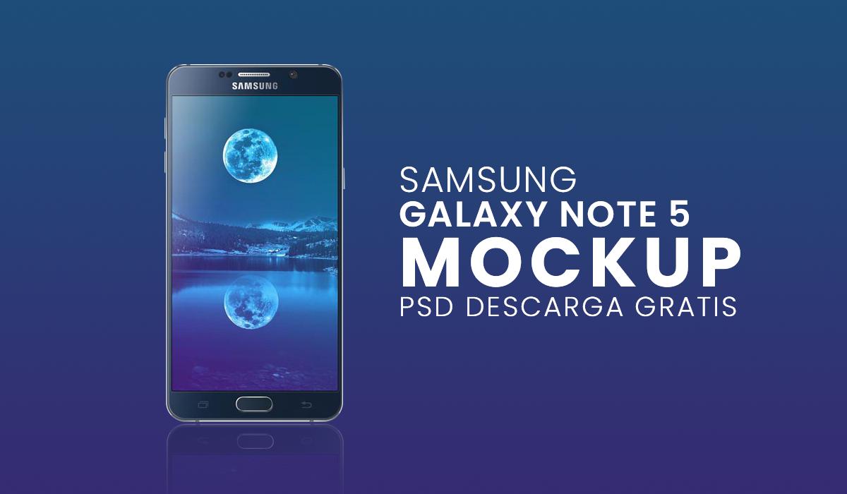 mockup samsung galaxy note 5 psd gratis - celular mockup psd gratis - cell mokup gratis - mockup cell samsung psd gratis