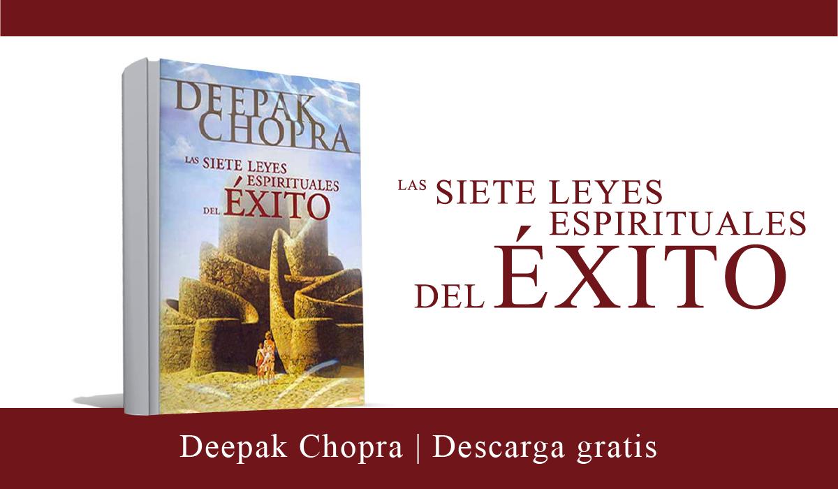 libro - Las 7 leyes espirituales del éxito - Deepak Chopra - PDF gratis - Las sietes Leyes espirituales del éxito deepak chopra pdf