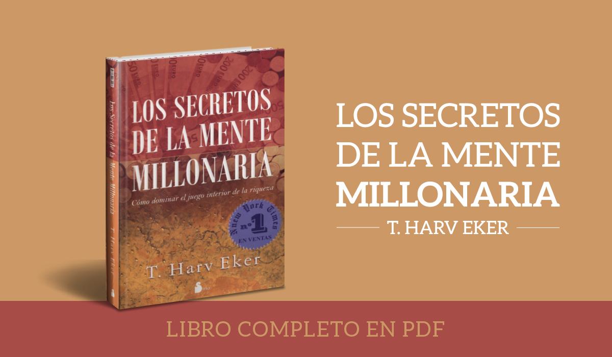 los secretos de la mente millonaria pdf - T. Harv Eker - mentes millonarias - libros de mente millonarias - harv eker libro