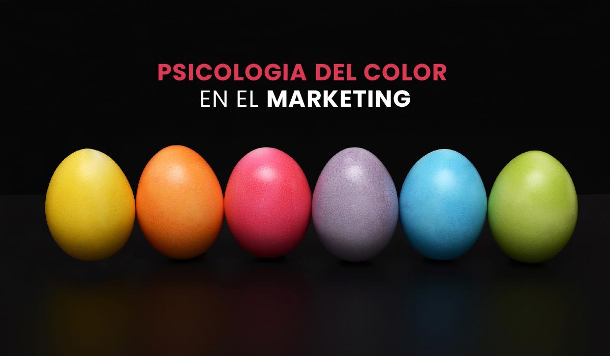 significado de los colores en publicidad y marketing - psicologia de los colores en el marketing - teoria de los colores