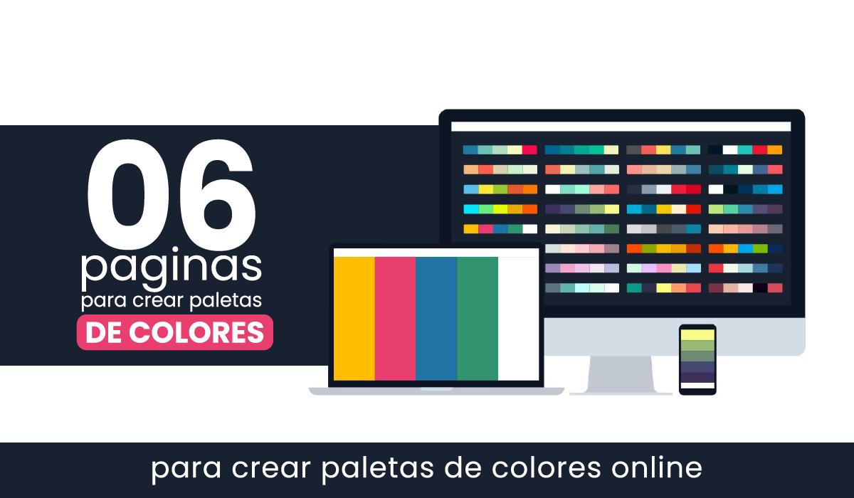 6 paginas webs para crear paletas de colores online gratis - paletas de colores web - color app - paletas de colores adobe