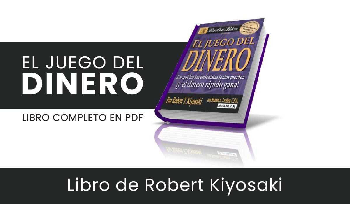 pdf el juego del dinero - libro sobre educacion financiera - robert kiyosaki pdf libros - cash flow money