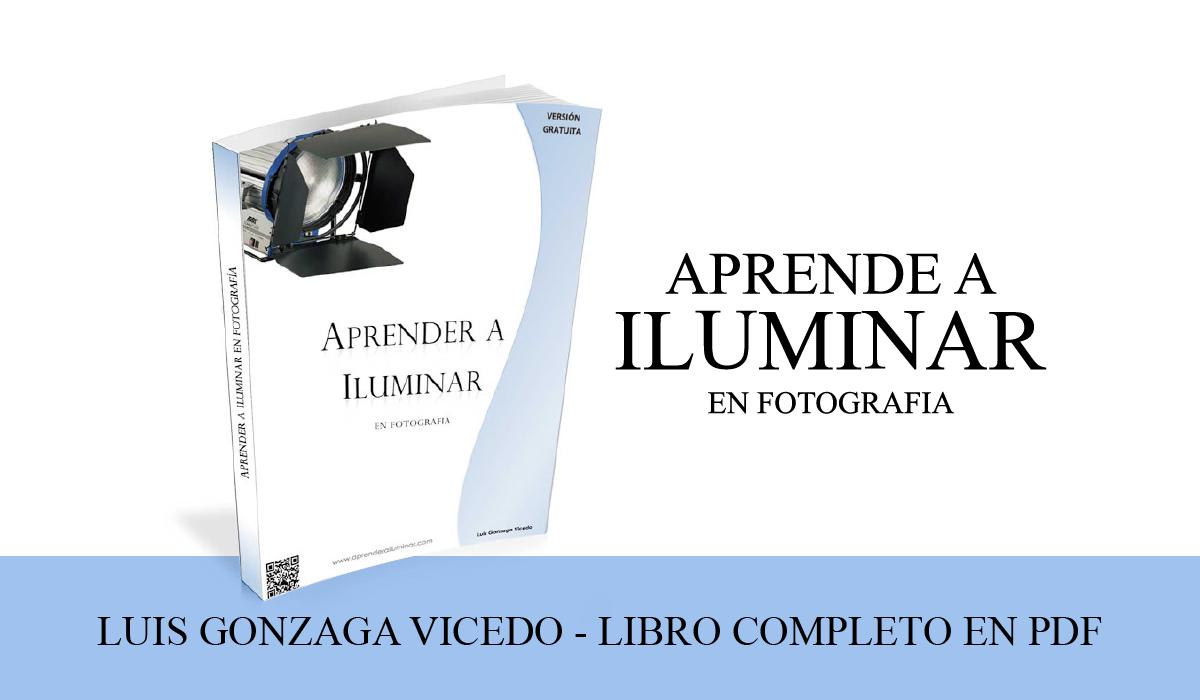 Aprender a iluminar en fotografia pdf - luis gonzaga vicedo - libro sobre fotografia gratis