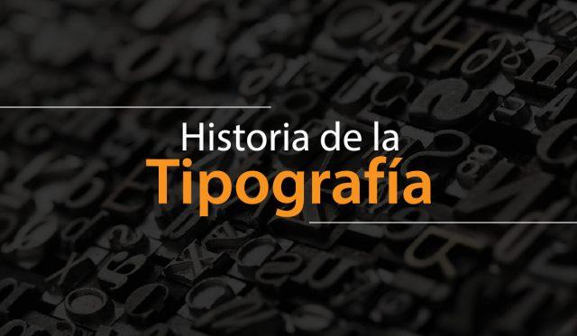 Historia de la tipografia y la escritura - evolucion - diseño diseño grafico