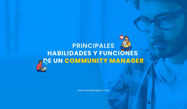 que es un community manager - habilidades - funciones - herramientas gratuitas de social media para cm