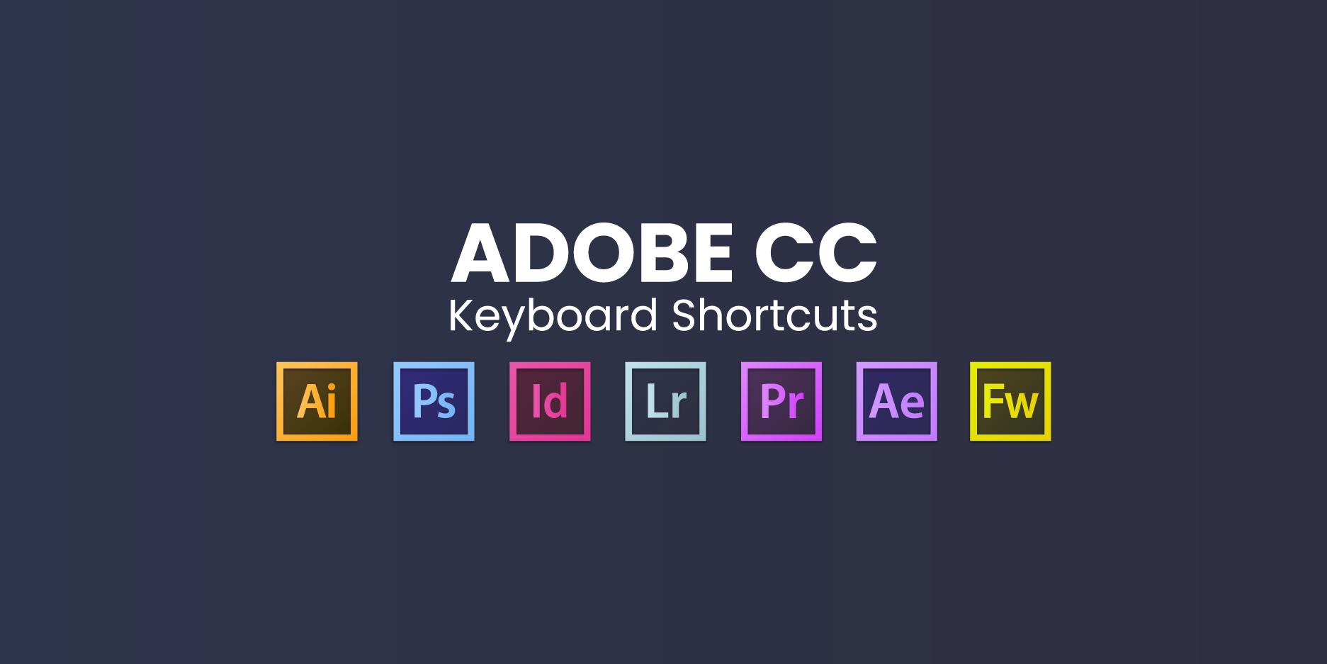 Adobe CC: keyboard Shortcuts / Atajos de teclados 2020