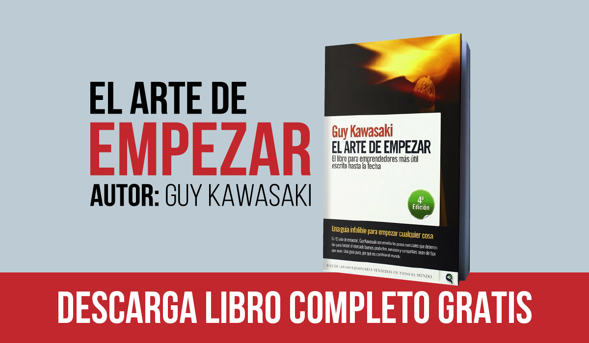 PDF El arte de Empezar - Guy Kawasaki - libro - guia - manual para emprendedores - gratis