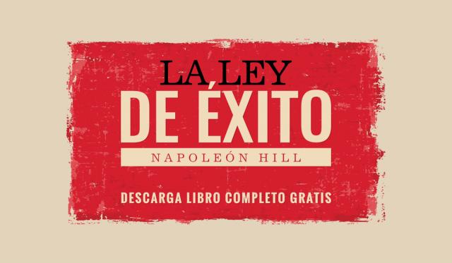 PDF La Ley De Éxito - napoleon hill - libro - gratis - para emprendedores
