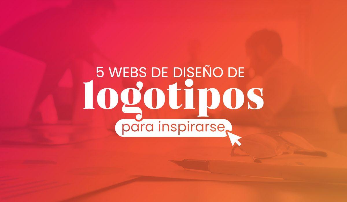 Paginas web para buscar - diseños - ideas de logotipos - creativos para inspirarse - branding - identidad - corporativa