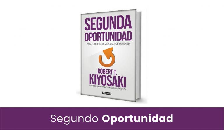 segunda oportunidad de robert kiyosaki - libro pdf - español 2019