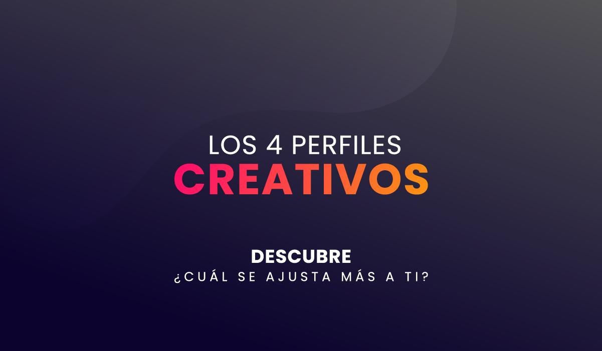 Los 4 perfiles creativos - personalidad de una persona creativa - mente publicitaria