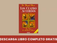 PDF Los cuatro acuerdos - Miguel Ruiz - Libro completo - 4 acuerdos - manual gratis