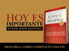 Descargar_libro_ Hoy es importante _en_pdf_autor_john_c_maxwell_gratis