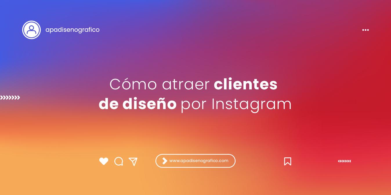 Cómo atraer clientes de diseño grafico por redes sociales - Instagram - twitter - facebook