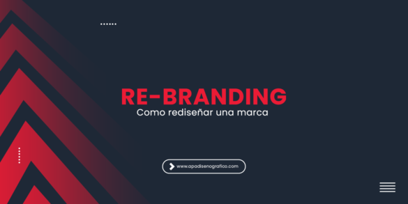 Cómo hacer un rebranding o rediseño de una marca - 7 trucos para diseñar una identidad corporativa