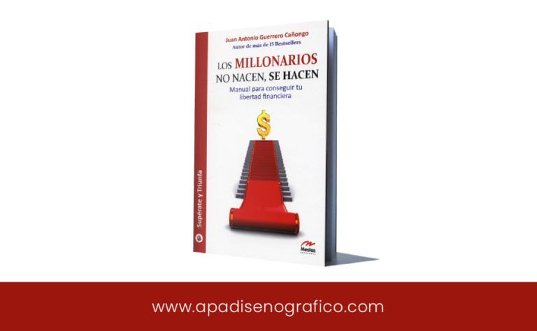 Los millonarios no nacen se hacen - manual gratuito sobre educacion financiera y autoayuda - pdf