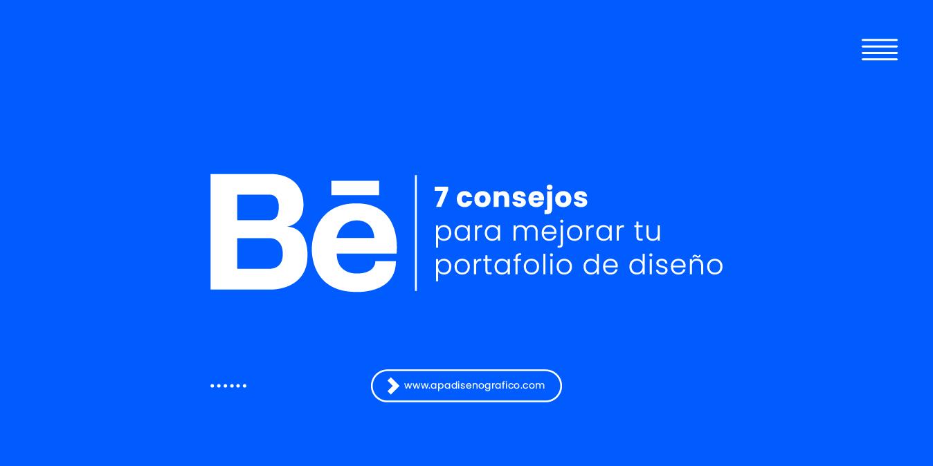 Portafolio de diseño - como crearlo - online - gratis - 7 consejos para diseñadores - behance - dribbble