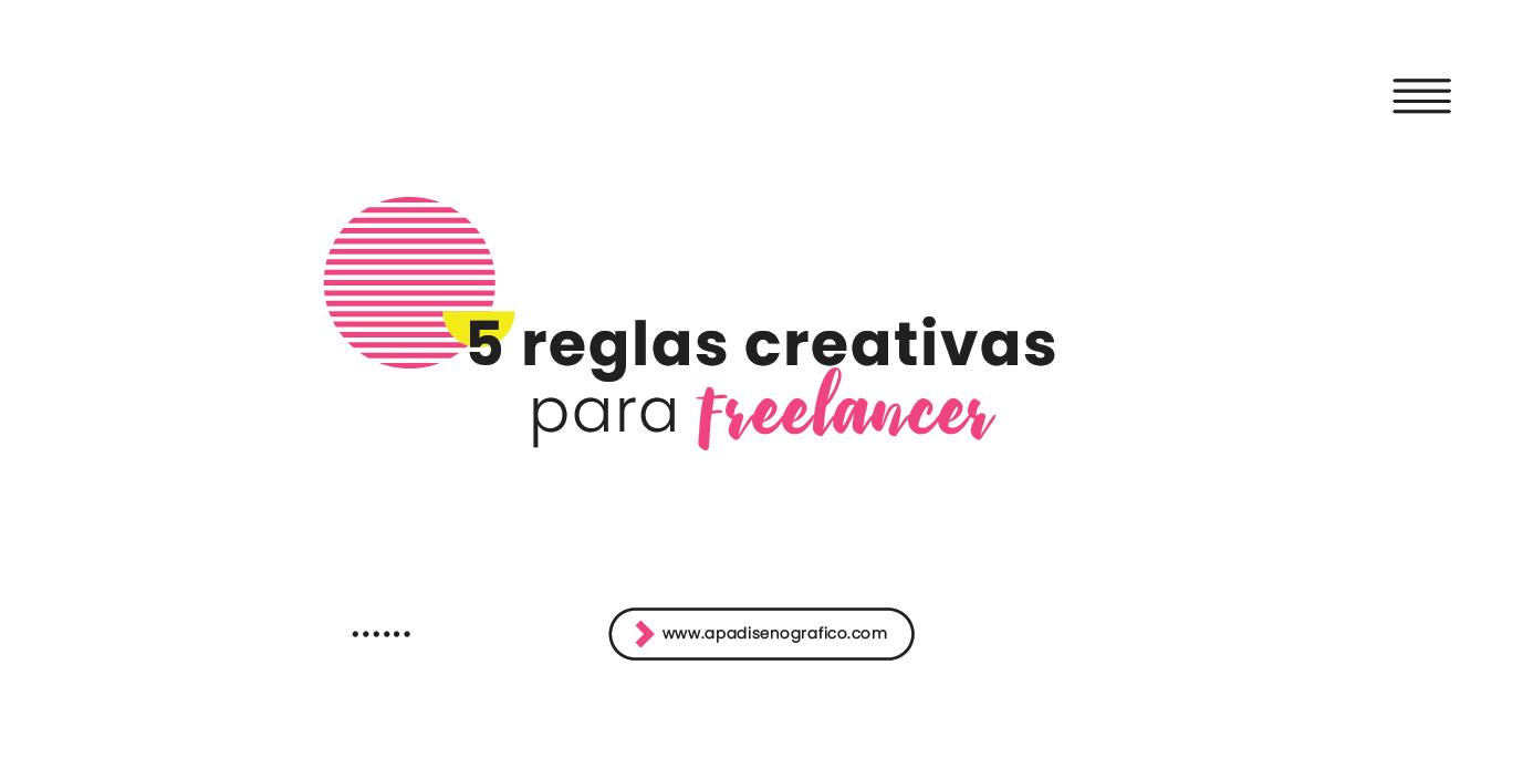 5 Reglas creativas para diseñadores freelancer - tips - consejos de diseño grafico