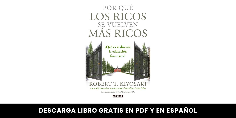 Los - mejores - libros - gratuitos - de - Robert - Kiyosaki - en - pdf - descargalo - gratis - aqui