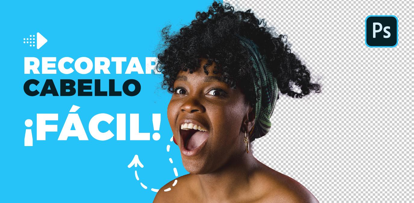 como recortar el pelo de una imagen rapido con photoshop