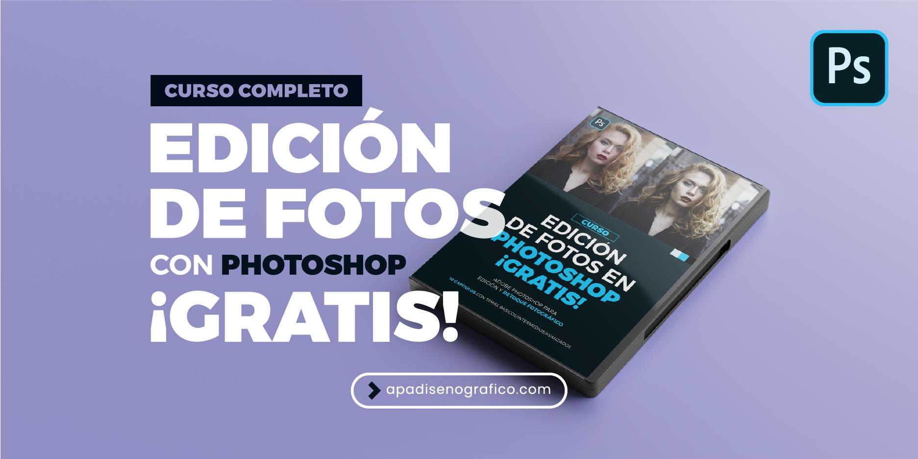 curso gratuito de photoshop para diseñadores y fotografos